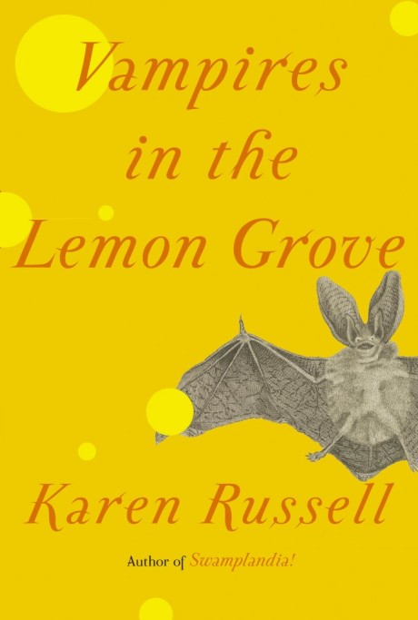 Vampires-in-the-Lemon-Grove-Courtesy-of-Knopf-689x1024