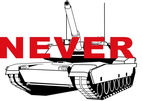 army-tank-NEVER